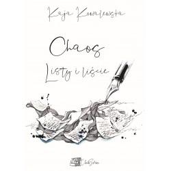 Chaos Listy i liście - Kaja Kowalewska
