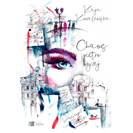 Chaos piętro wyżej - Kaja Kowalewska