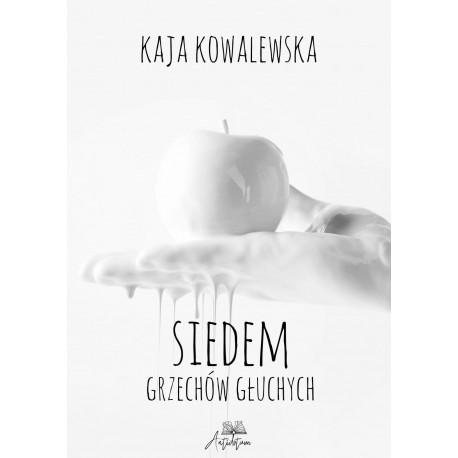 E-BOOK - Siedem grzechów głuchych - Kaja Kowalewska