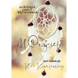 M@rzyciele - antologia poezji współczesnej